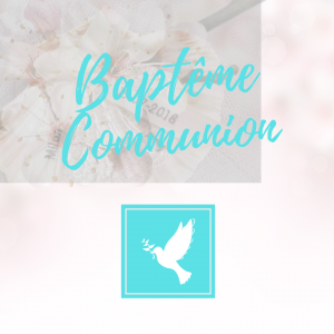 Baptême, communion